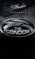Stan Lee Presents: The Condoren streaming