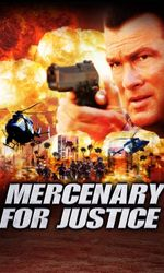 Mercenary for Justiceen streaming