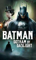 Batman: Gotham by Gaslighten streaming