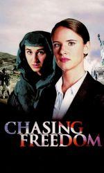 Chasing Freedomen streaming