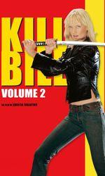 Kill Bill : Volume 2en streaming
