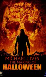 Michael Lives: The Making of 'Halloween'en streaming