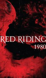 The Red Riding Trilogy - 1980en streaming