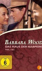 Barbara Wood - Das Haus der Harmonieen streaming