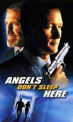 Les anges ne dorment pasen streaming
