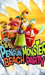 Club Penguin Monster Beach Partyen streaming