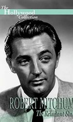 Robert Mitchum: The Reluctant Staren streaming
