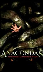 Anacondas : À la poursuite de l'orchidée de sangen streaming