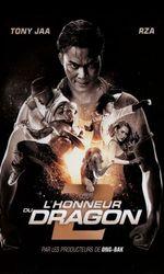 L'Honneur du dragon 2en streaming