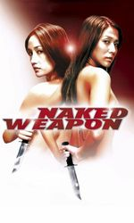 Naked Weaponen streaming