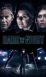 Dark Was the Nighten streaming
