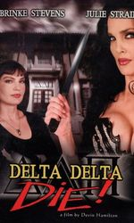 Delta Delta Die!en streaming