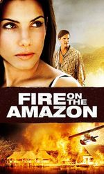 Fire on the Amazonen streaming