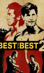 Best of the best 2 Le défi mortelen streaming
