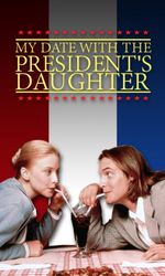 My Date with the President's Daughteren streaming