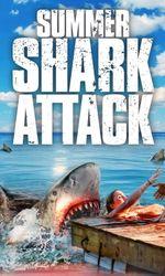 Summer Shark Attacken streaming