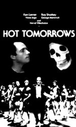 Hot Tomorrowsen streaming