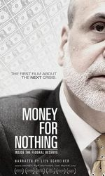 Money for Nothing: Inside the Federal Reserveen streaming