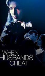 When Husbands Cheaten streaming