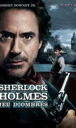 Sherlock Holmes : Jeu d'ombresen streaming
