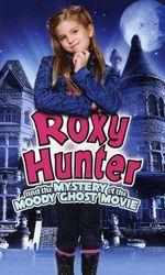 Roxy Hunter et le fantôme du manoiren streaming