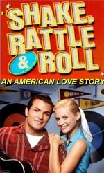 Shake, Rattle and Roll: An American Love Storyen streaming