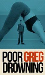 Poor Greg Drowningen streaming