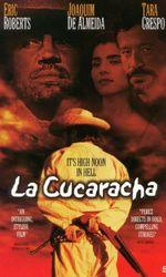 La Cucarachaen streaming