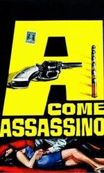 A... come assassinoen streaming