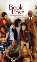 Book of Love: The Definitive Reason Why Men Are Dogsen streaming