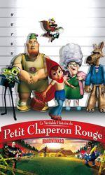 La Véritable Histoire du Petit Chaperon Rougeen streaming