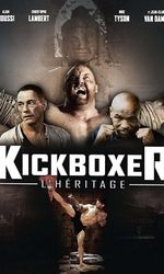 Kickboxer : L'Héritageen streaming