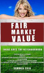 Fair Market Valueen streaming