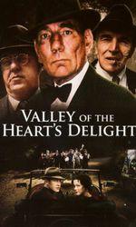 Valley of the Heart's Delighten streaming