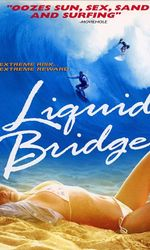 Liquid Bridgeen streaming