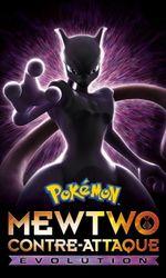 Pokémon : Mewtwo contre-attaque - Évolutionen streaming