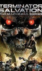 Terminator: Salvation The Machinima Seriesen streaming