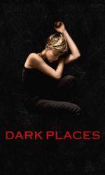 Dark Placesen streaming