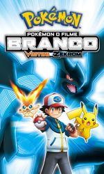 Pokémon, le film : Blanc - Victini et Zekromen streaming