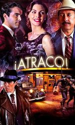 ¡Atraco!en streaming