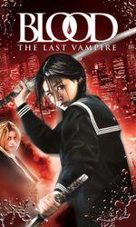 Blood : The Last Vampireen streaming