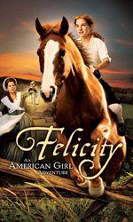 Felicity: An American Girl Adventureen streaming