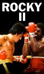 Rocky II : La Revancheen streaming