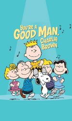 You're a Good Man, Charlie Brownen streaming