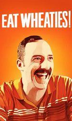 Eat Wheaties!en streaming