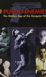 Public Enemies: The Golden Age of the Gangster Filmen streaming