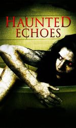 Haunted Echoesen streaming
