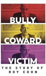 Bully. Coward. Victim. The Story of Roy Cohnen streaming