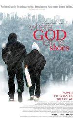 Where God Left His Shoesen streaming