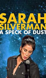 Sarah Silverman: A Speck of Dusten streaming